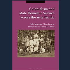 Colonialism and Male Domestic Service Across the Asia Pacific