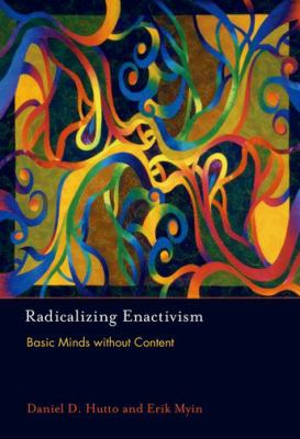 Radicalizing Enactivism: Basic Minds Without Content